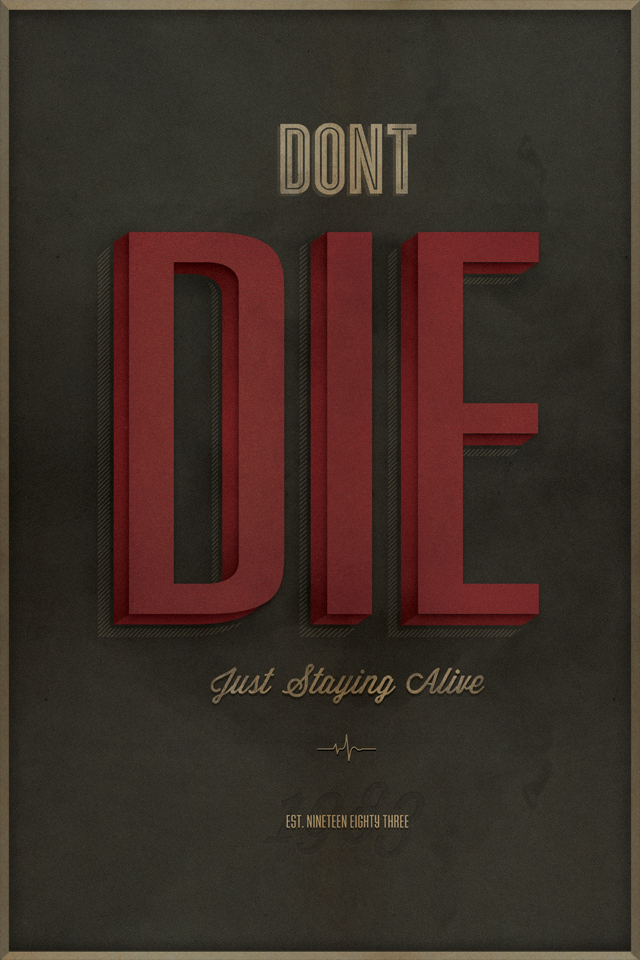 Don't die, just staying alive by Nick Franchi