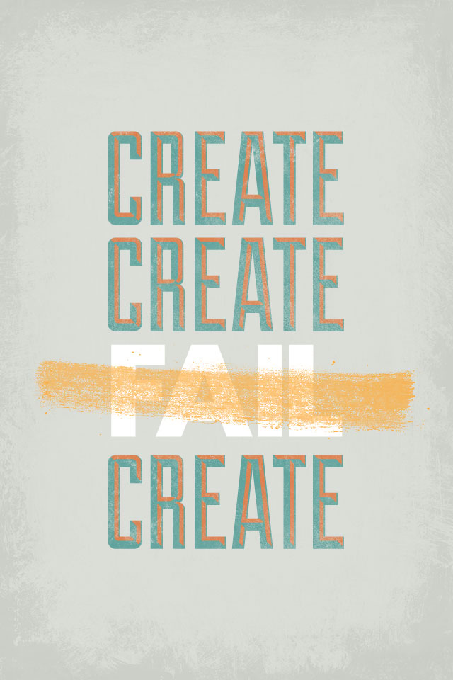 Create, create, fail, create by Shane Harris