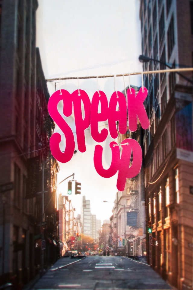 Speak Up ( and step out ) by Chris Streger