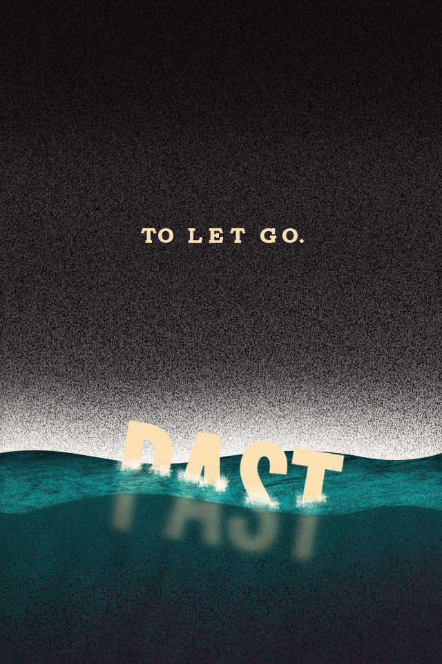 let go of the things that may bring you down in the past by Chris Friedman