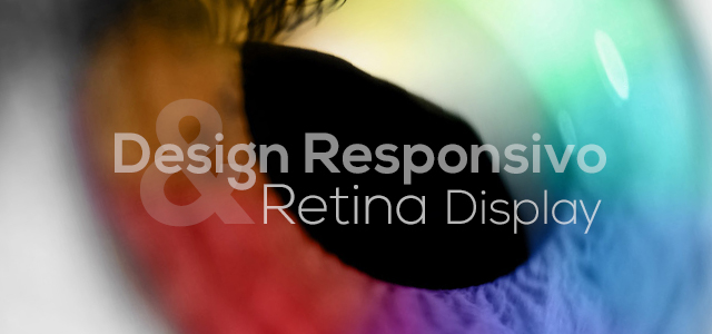 Design Responsivo & Retina Display