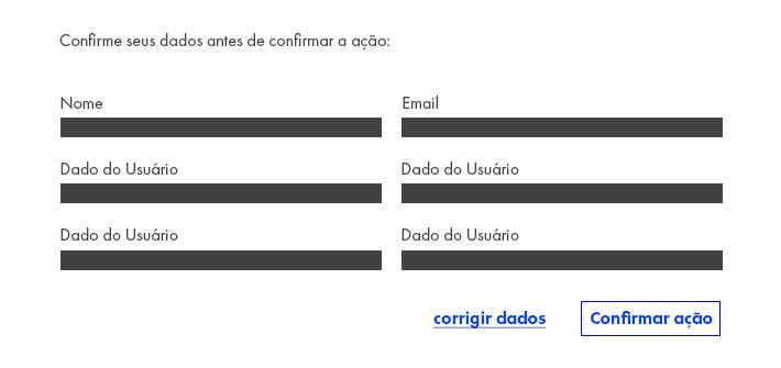 Imagem com uma solução para o usuário corrigir um erro em um formulário.: uma tela de confirmação de dados e um botão para editar os campos preenchidos.